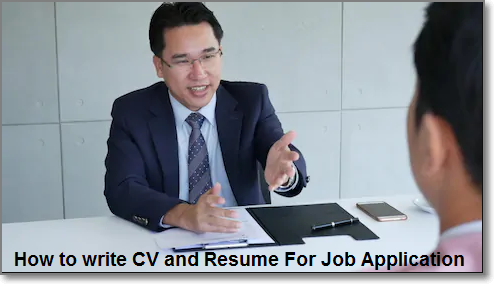 How to write CV and Resume For Job Application