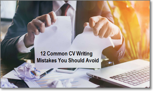 12 Common CV Writing Mistakes You Should Avoid