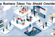Top 10 Business Ideas You Should Consider