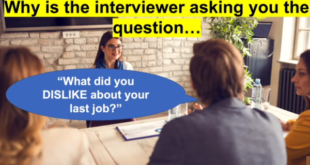 What did you dislike about your last Job